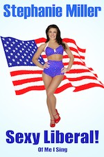 Stephanie Miller SEXY LIBERAL! FINAL COVER
